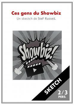 Ces gens du showbiz sketch de stef russeil 2